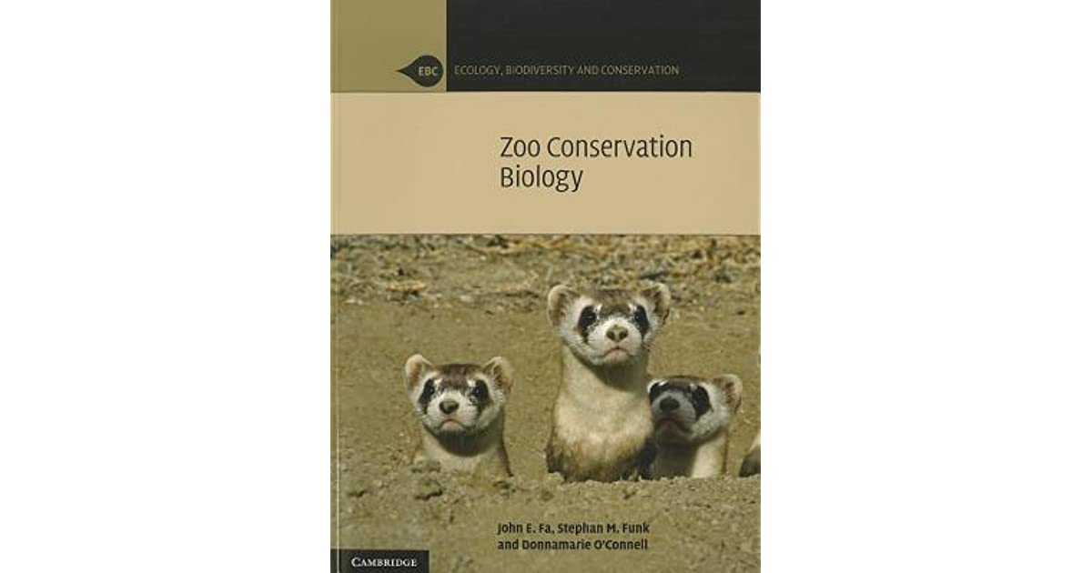 Zoo Conservation Biology (Ecology, Biodiversity and Conservation)