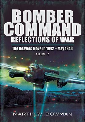 Bomber Command Reflections Of War Volume 3