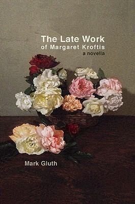 The Late Work of Margaret Kroftis (Little House on the Bowery)