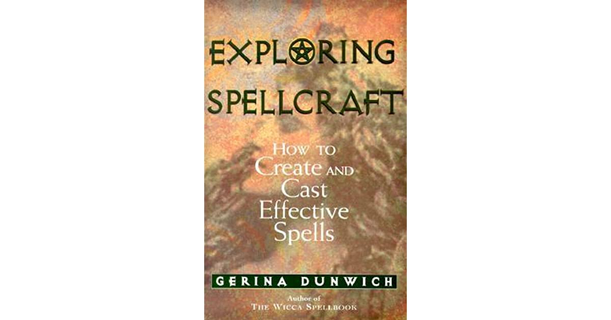 Manual Exploring Spellcraft: How to Create and Cast