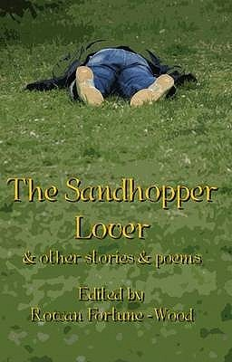 The Sandhopper Lover and Other Stories and Poems