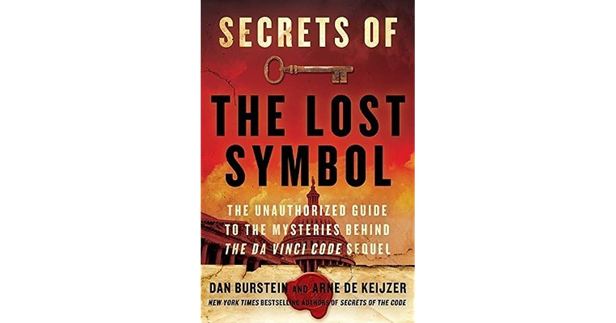 Secrets Of The Lost Symbol The Unauthorized Guide To The Mysteries