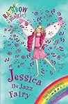 Jessica The Jazz Fairy (Rainbow Magic: The Dance Fairies, #5)