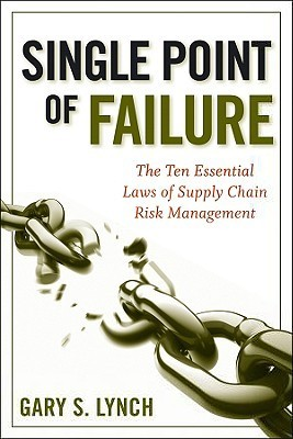 Single-Point-of-Failure-The-10-Essential-Laws-of-Supply-Chain-Risk-Management