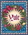 Yule: A Celebration of Light and Warmth