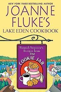 Joanne Fluke's Lake Eden Cookbook: Hannah Swensen's Recipes from the Cookie Jar