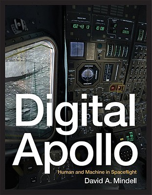 Digital Apollo by David A. Mindell