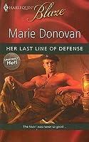 Her Last Line of Defense (Uniformly Hot!, #9)