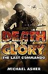 The Last Commando (Death or Glory, #1)