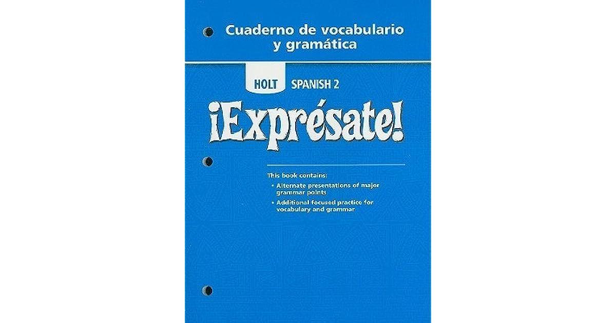 Holt Spanish 2 Expresate Cuaderno De Vocabulario Y
