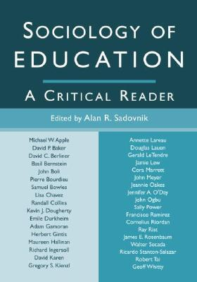 Sociology of Education: A Critical Reader