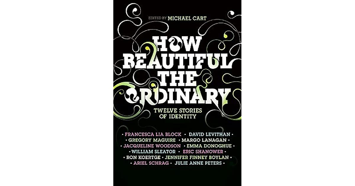 How Beautiful the Ordinary: Twelve Stories of Identity by ...
