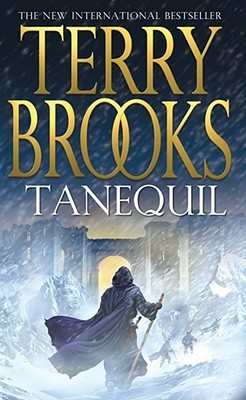 Tanequil High Druid Of Shannara 2 By Terry Brooks