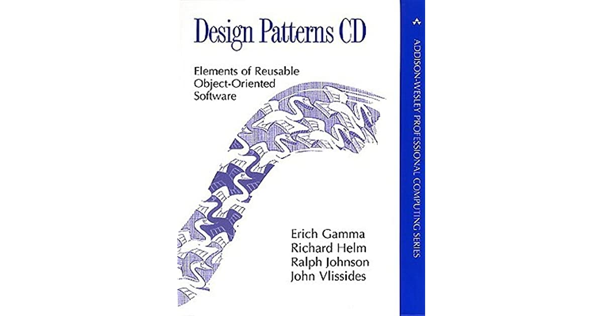Seth San Francisco Ca S Review Of Design Patterns Cd Elements Of Reusable Object Oriented Software