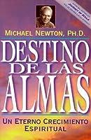Destino de las Almas: Un Eterno Crecimiento Espiritual