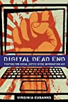 Digital Dead End: Fighting for Social Justice in the Information Age
