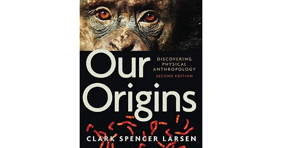 our origins discovering physical anthropology 4th edition pdf free