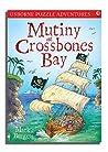 Mutiny at Crossbones Bay