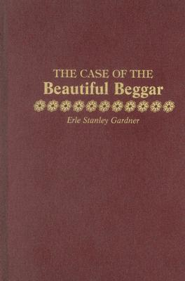 The Case of the Beautiful Beggar (Perry Mason, #76)