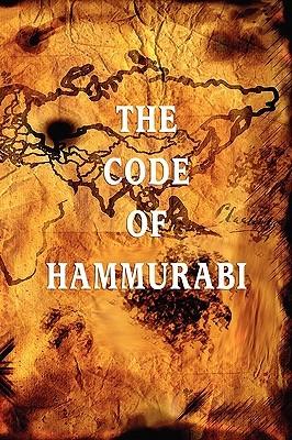 The Code of Hammurabi by Hammurabi
