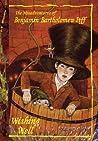 Wishing Well (The Misadventures of Benjamin Bartholomew Piff, #3)