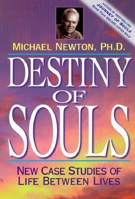 Destiny of Souls - New Case Studies of Life Between Lives