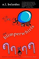 The Blimperwhirls