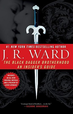 The Black Dagger Brotherhood: An Insider's Guide (Black Dagger Brotherhood, #6.5)