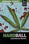 Hardball (Cat Marsala Mystery, #1)
