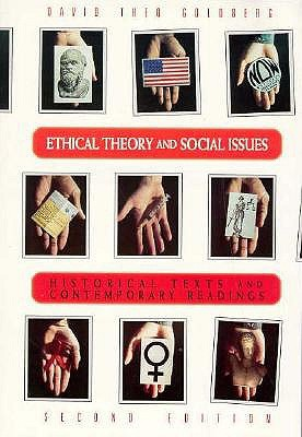 Ethical Theory and Social Issues: History Texts and Contemporary Readings