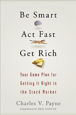 Be-Smart-Act-Fast-Get-Rich-Your-Game-Plan-for-Getting-It-Right-in-the-Stock-Market