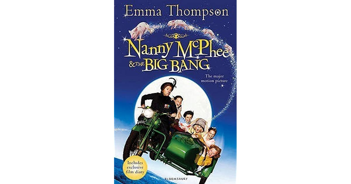 Nanny McPhee and the Big Bang Emma Thompson