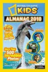 National Geographic Kids Almanac 2010 by National Geographic Kids