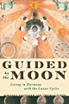 Guided by the Moon by Johanna Paungger