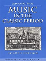 Music in the Classic Period (Prentice Hall History of Music Series)