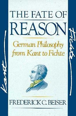 The Fate of Reason by Frederick C. Beiser