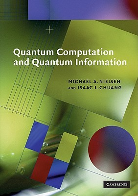 Quantum Computation and Quantum Information