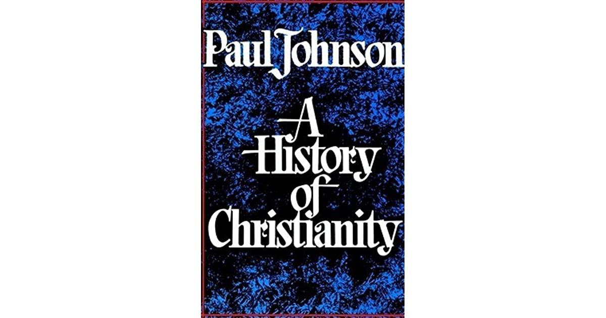 paul johnson a history of christianity pdf