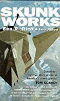 Skunk Works a Personal Memoir of My Years at Lockneed Pub: Werner