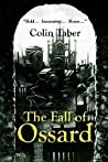 The Fall of Ossard (Ossard Series #1)