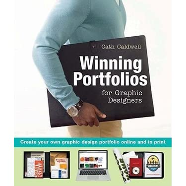 Winning Portfolios for Graphic Designers: Create Your Own