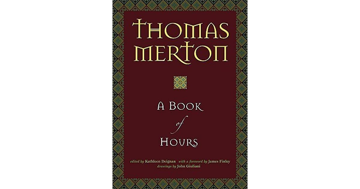 A book of hours by thomas merton fandeluxe Image collections