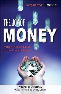 The-Joy-of-Money-A-User-friendly-Guide-to-the-Financial-Maze