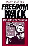Freedom Walk: Mississippi or Bust