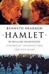 Hamlet: Screenplay, Introduction And Film Diary