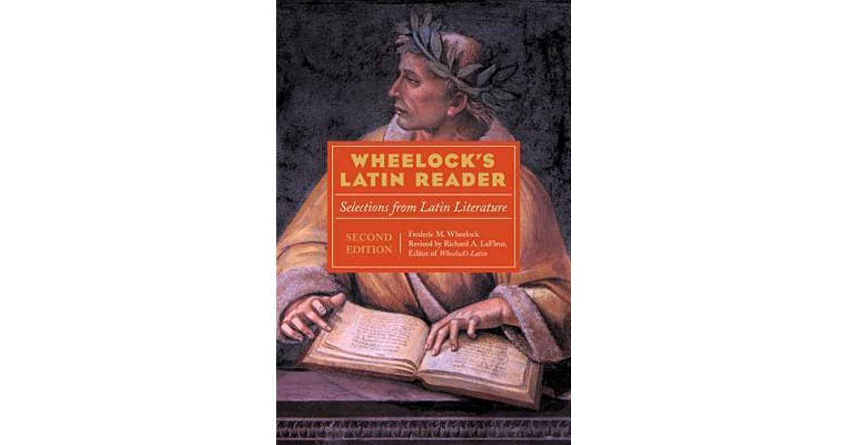Wheelocks Latin Reader: Selections from Latin Literature (The Wheelocks Latin Series)