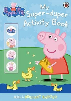 Peppa Pig: My Super-Duper Activity Book