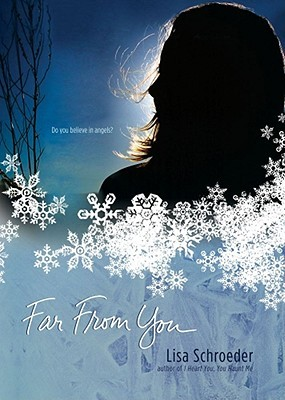 Far from You by Lisa Schroeder