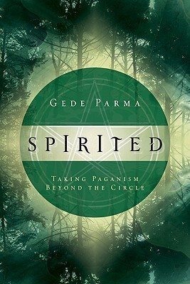 Spirited-Taking Paganism Beyond the Circle