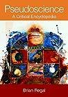 Pseudoscience: A Critical Encyclopedia